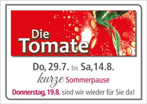 Tomate Sommerpause
